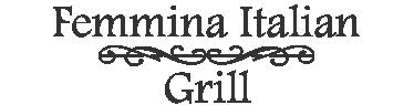 Femmina Italian Grill - Medford NJ