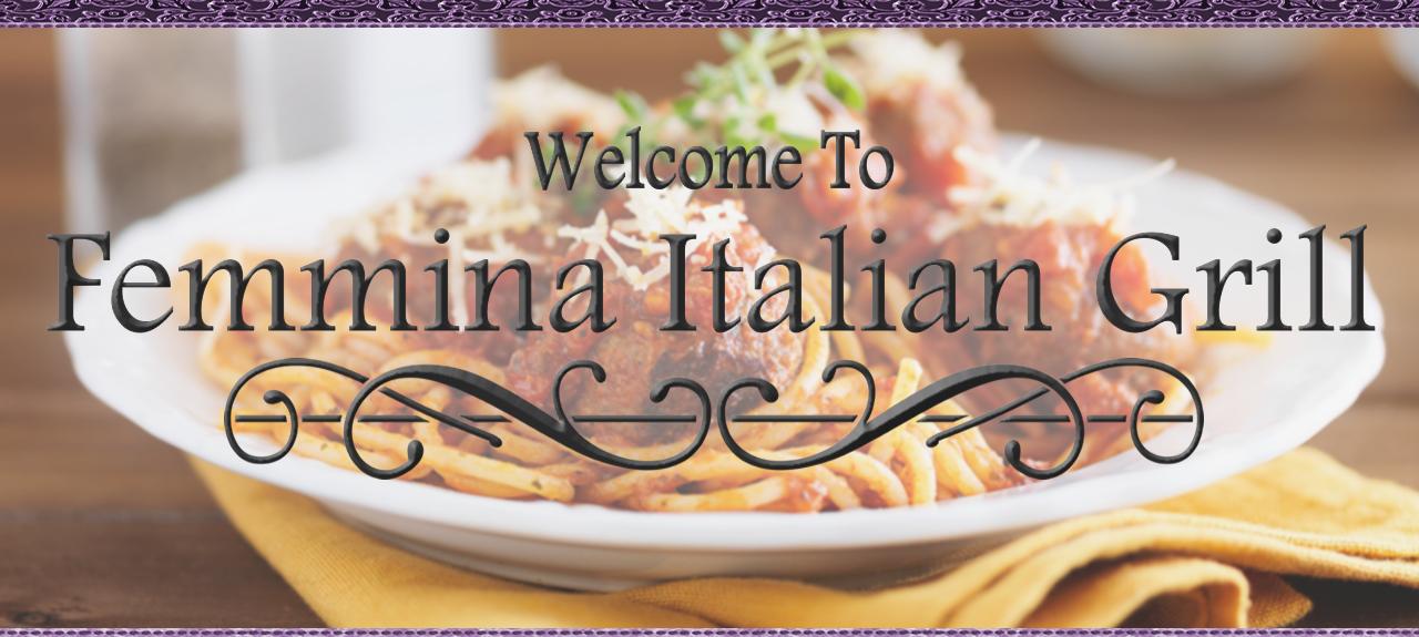 femmina italian grill italianrestaurant C